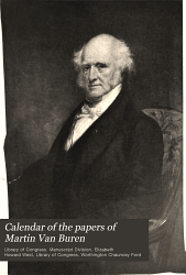 Calendar of the Papers of Martin Van Buren PDF