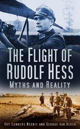 The Flight of Rudolf Hess