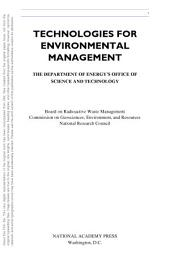 Technologies for Environmental Management: The Department of Energy's Office of Science and Technology