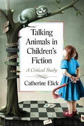 Talking Animals in Children      s Fiction PDF