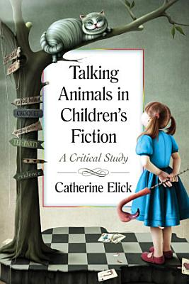Talking Animals in Children      s Fiction PDF