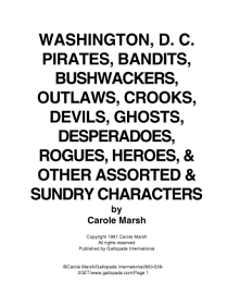 Washington  D  C  Bandits  Bushwackers  Outlaws  Crooks  Devils  Ghosts  Desperadoes And Other Assorted And Sundry Characters