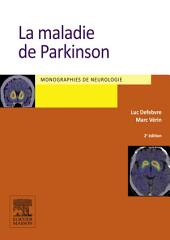 La maladie de Parkinson: Édition 2