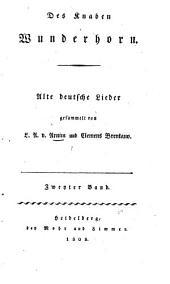 Des Knaben Wunderhorn: Alte deutsche Lieder, Band 2