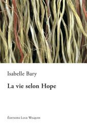 La vie selon Hope: Un roman à rebondissements