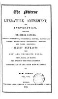 THE MIRROR OF LITERATURE  AMUSEMENT  AND INSTRUCTION  CONTAINING ORIGINAL PAPERS  VOL VIII 1845 PDF
