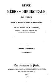 La Revue médico-chirurgicale de Paris: journal de médecine et journal de chirurgie réunis, Volume9