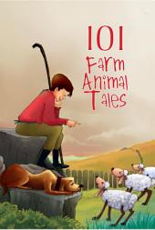 101 Farm Animals Tales