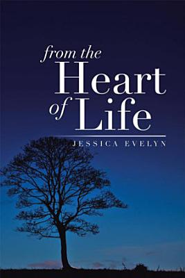 From the Heart of Life PDF