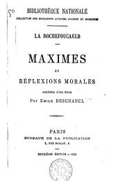 Maximes et réflexions morales
