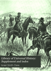 Library of Universal History: Supplement and index