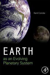Earth as an Evolving Planetary System: Edition 2