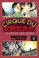 Cirque Du Freak: The Manga, Vol. 8