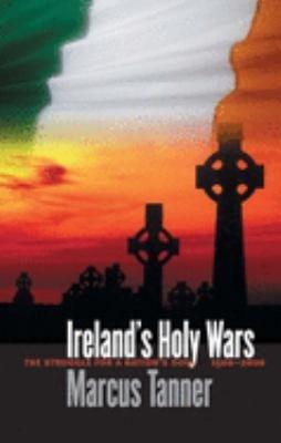 Ireland s Holy Wars