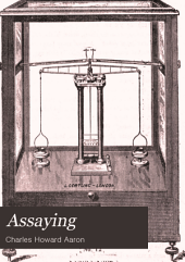 Assaying: In Three Parts
