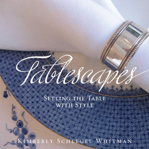 Tablescapes  Setting the Table with Style PDF
