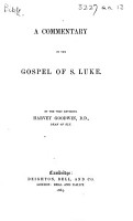 A Commentary on the Gospel of S  Luke  By     Harvey Goodwin   With the text   PDF