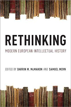 Rethinking Modern European Intellectual History PDF
