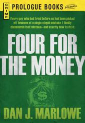 Four for the Money