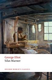 Silas Marner: The Weaver of Raveloe, Edition 2