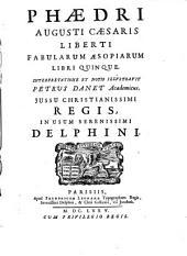 Phaedri Augusti Caes. Liberti Fabularum Aesopiarum libri 5