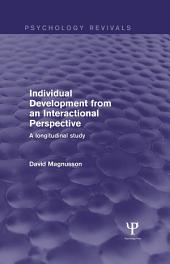 Individual Development from an Interactional Perspective (Psychology Revivals): A Longitudinal Study