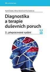 Diagnostika a terapie duševních poruch: 2., přepracované vydání
