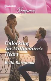Unlocking the Millionaire's Heart