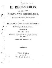 Il Decameron: Tratto dall'ottimo testo scritto da Francesco D'Amaretto Mannelli sull'originale dell'autore, Volume 2