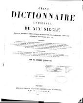 Grand dictionnaire universel du XIXe siècle: français, historique, géographique, mythologique, bibliographique, littéraire, artistique, scientifique, etc, Volume10