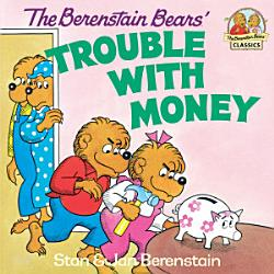 The Berenstain Bears  Trouble with Money PDF