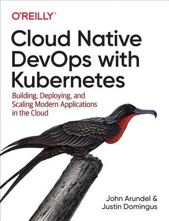 Cloud Native DevOps with Kubernetes PDF