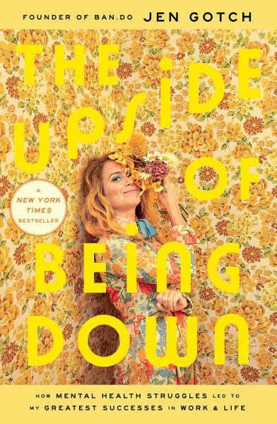 Download The Upside of Being Down Book