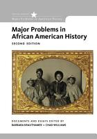 Major Problems in African American History  Loose Leaf Version PDF