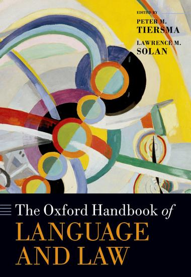The Oxford Handbook of Language and Law PDF