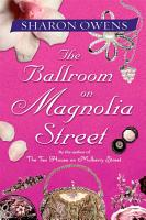 The Ballroom on Magnolia Street PDF