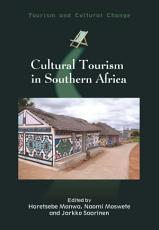 Cultural Tourism in Southern Africa PDF