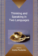 Thinking and Speaking in Two Languages