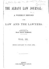 The Albany Law Journal: Volume 9
