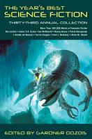 The Year s Best Science Fiction  Thirty Third Annual Collection PDF