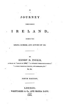 Ireland in 1834  A journey throughout Ireland during the Spring  Summer and Autumn of 1834      Third edition PDF