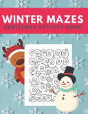 Winter Mazes Christmas Activity Book