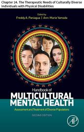 Handbook of Multicultural Mental Health: Chapter 24. The Therapeutic Needs of Culturally Diverse Individuals with Physical Disabilities, Edition 2