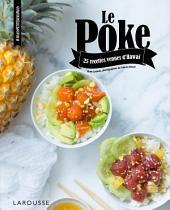Le Poke: 25 recettes venues d'Hawaï