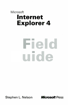 Microsoft Internet Explorer 4 Field Guide PDF