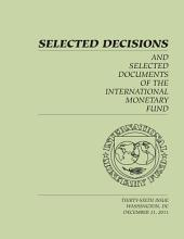 Selected Decisions and Selected Documents of the International Monetary Fund