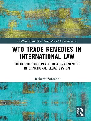 WTO Trade Remedies in International Law PDF