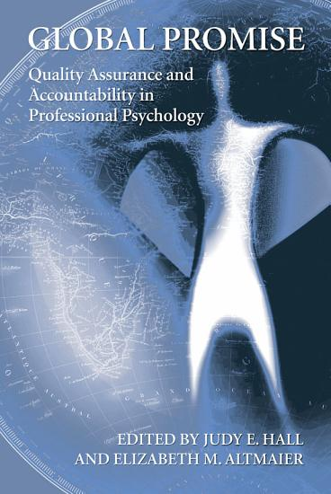 Global Promise  Quality Assurance and Accountability in Professional Psychology PDF