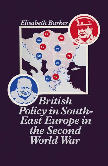 British Policy in South East Europe in the Second World War PDF
