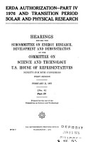 ERDA Authorization  Part 1  1976 and Transition Period Conservation  Hearings Before the Subcommittee on Energy Research  Development and Demonstration Of     94 1    PDF
